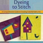 Dyeing to Stitch DVD