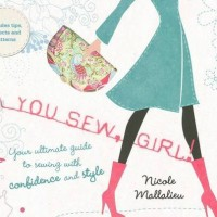 You SEW, Girl! | Nicole Mallalieu's most excellent book