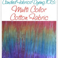 Dyeing 103: Multi Color Cotton has Launched!!!!